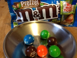 Pretzel M&M's, because sometimes you feel like a nut, sometimes you don't.
