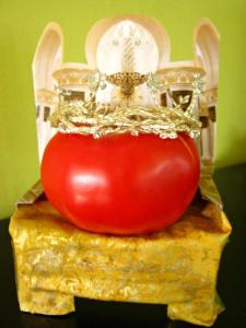 """Bow down to me."" --$4 Tomato"